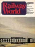 Click here to view Railway World Magazine, March 1975 Issue